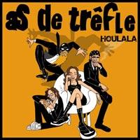 As de trêfle 2008-Houlala